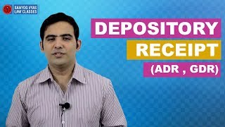 Depository Receipt (ADR, GDR) | CS Executive | CMSL | CA Inter | Law Lectures