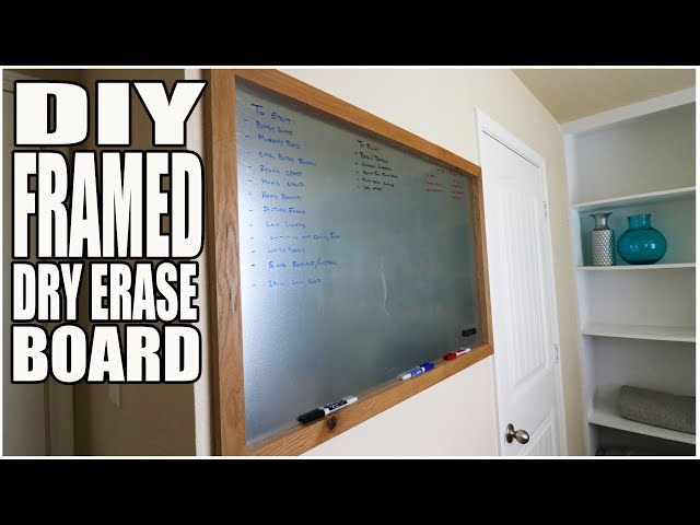 DIY FRAMED SHEET METAL DRY ERASE MARKER BOARD