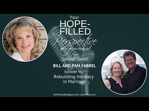 Rebuilding Intimacy in Marriage - Episode 96