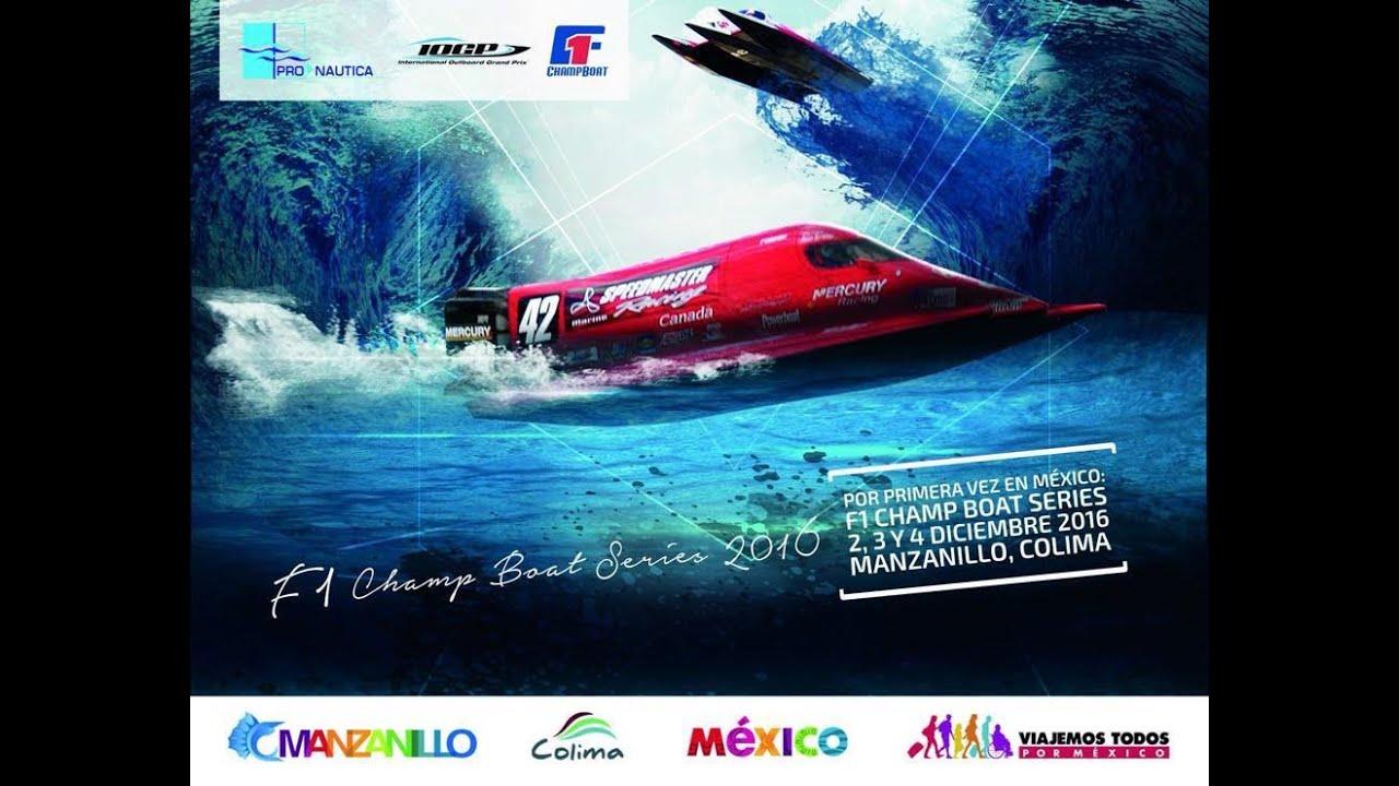 F1 Champ Boat Series Manzanillo 2016 Youtube