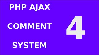 4. Php Jquery Ajax Responsive Comment Form System Tutorial