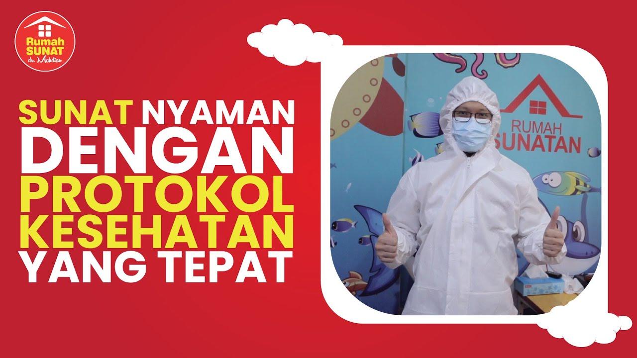 Sunat nyaman dengan protokol kesehatan di Rumah Sunat dr. Mahdian