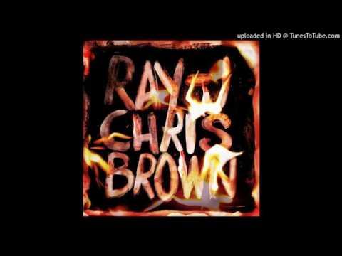 Chris Brown, Ray J - Famous (Burn My Name Mixtape)
