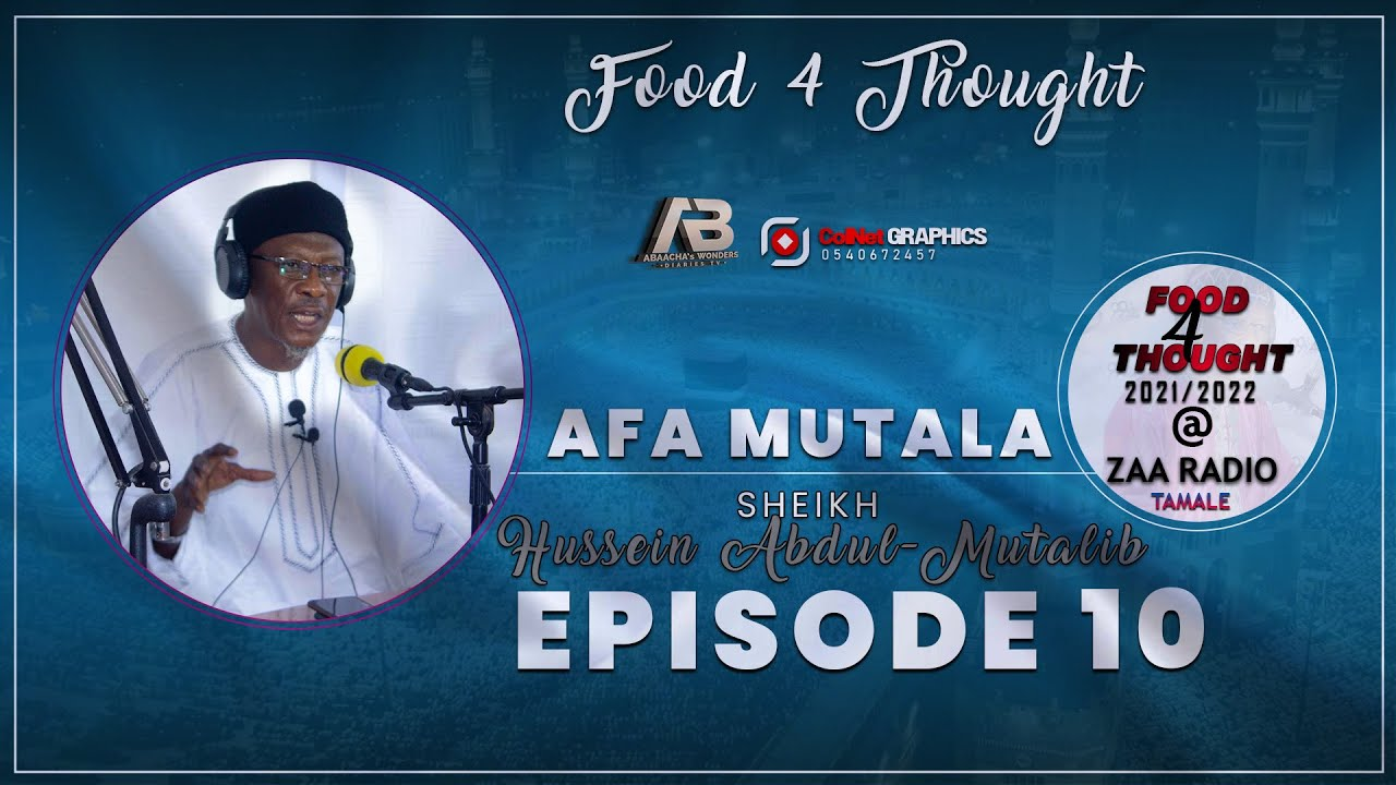 Download EP 10 - AFA MUTALA - FRIDAY FOOD 4 THOUGHT [2021/2022]|| Abaacha Wonders Diaries || Official