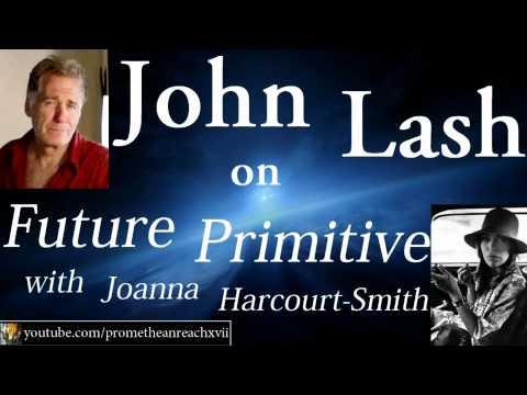 John Lash - Future Primitive - 07-17-08 - The Organic Light