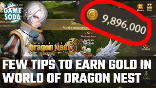 Tips on How to Earn Gold in World of Dragon Nest