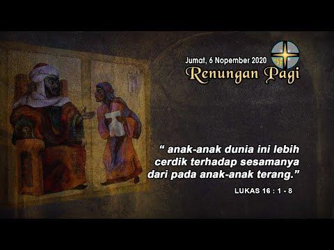 RENUNGAN PAGI - JUMAT, 6 NOVEMBER 2020 - LUKAS 16 : 1-6