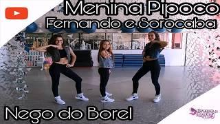 Baixar Menina Pipoco - Fernando e Sorocaba ft. Nego do Borel *Coreografia* Jéssica Maria Arroyo