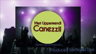Canezzii - Meri Upper Mendi