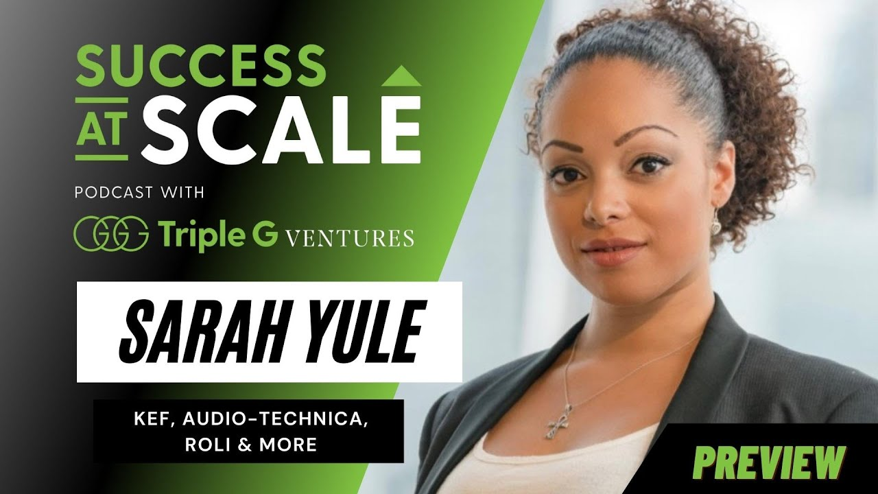 Success at Scale with Audio-Technica's Sarah Yule!