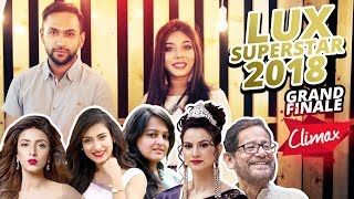 Lux Superstar 2018 Grand Finale - Climax