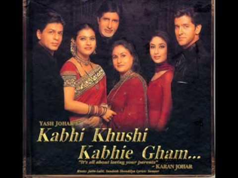 Kabhi Khushi Kabhi Gham lyrics - Hindi Bollywood Movie Lyrics