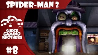 SGB Play: Spider-Man 2 - Part 8 | Fun House, In the Middle of the Ground