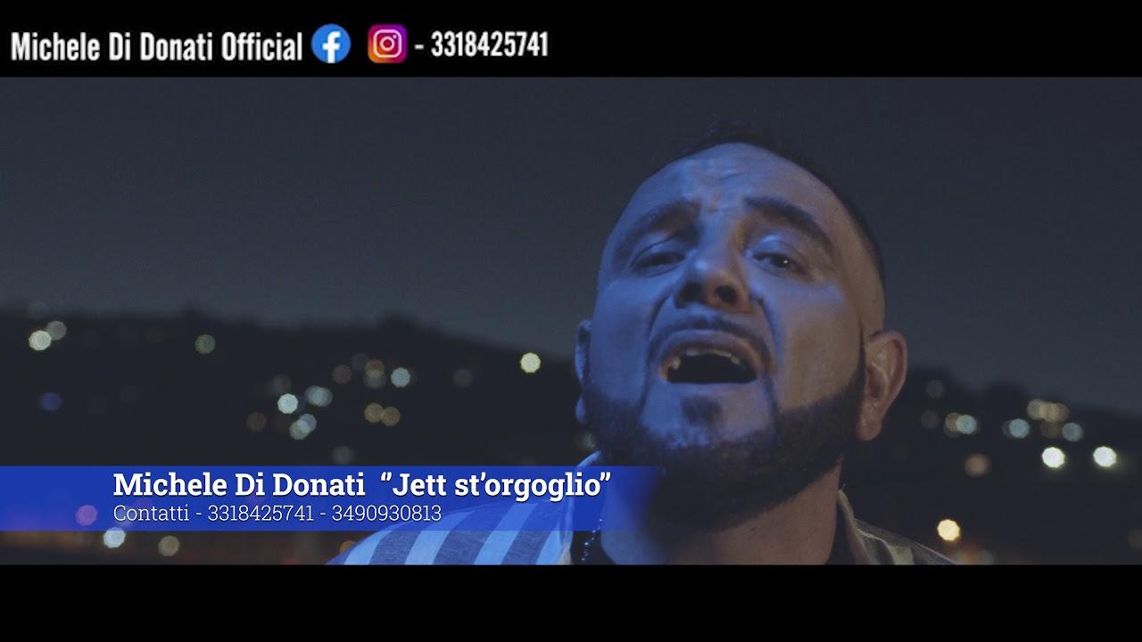 Michele Di Donati - jett'st'orgoglio (VIDEO UFFICIALE 2020 )