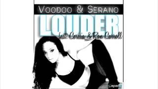 Voodoo & Serano Feat. Ceresia & Ron Carroll - Louder (Club Mix)