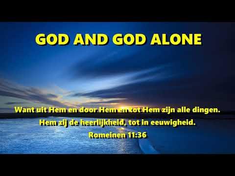 Lied: God and God alone