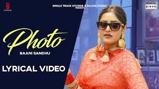 PHOTO Lyrical Video | Baani Sandhu | New Punjabi Songs 2019 I Jass Bajwa | Latest  Songs 2020