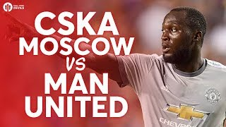 CSKA Moscow vs Manchester United LIVE PREVIEW!