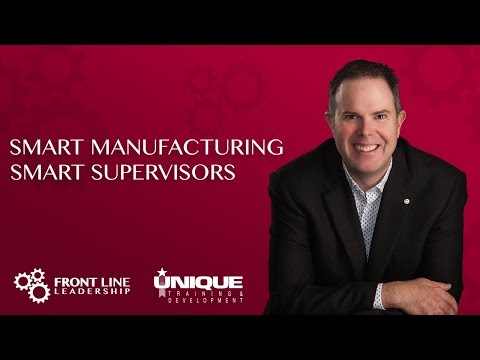 Smart Manufacturing – Smart Supervisors