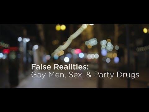 False Realities: Gay Men, Sex, & Party Drugs