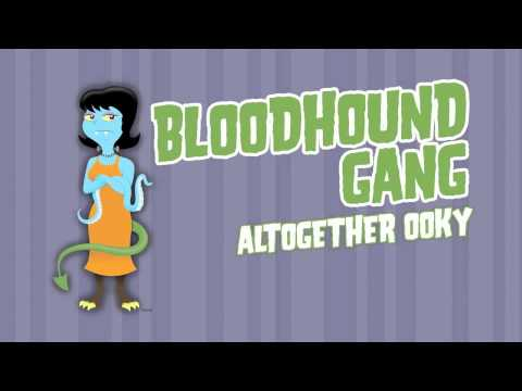 Bloodhound Gang - Altogether Ooky