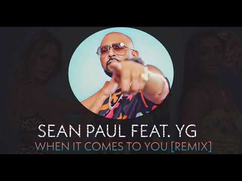 Sean Paul Feat. YG - When It Comes To You (Official Remix)