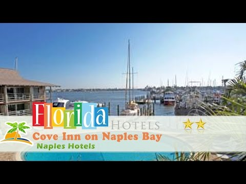 Cove Inn On Naples Bay - Naples Hotels, Florida