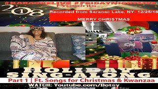 #KaraokeLIVE #FridayNightLive Christmas & Kwanzaa (Holiday) Sing Along Part 1 (No. 62)