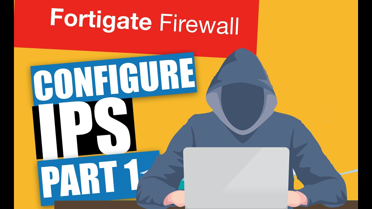 Fortigate Training - IPS part1