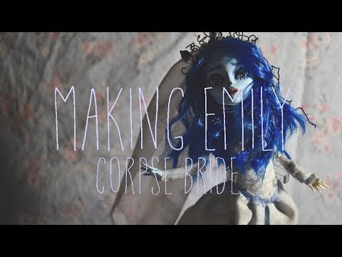 Making Emily (Corpse Bride)