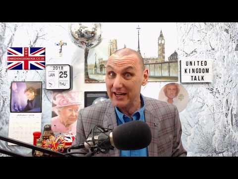 United Kingdom Talk Thursday 25th January 2018