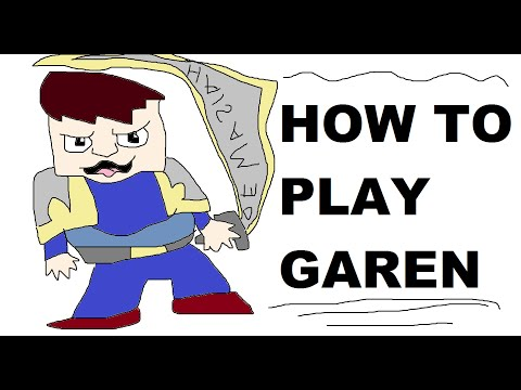 Glorious Guide On How To Play Garen