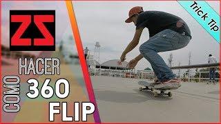 Como hacer 360 Flip?| Trick Tip | Chavez Sk8