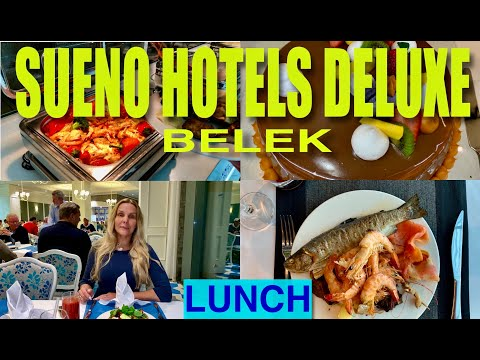 Sueno Hotels Deluxe Belek /lunch/ обед