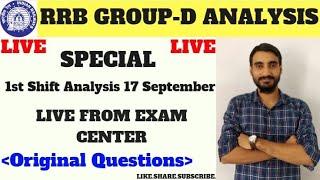 17 SEPTEMBER 1 St Shift RRB GROUP D Live Analysis ExamCentre