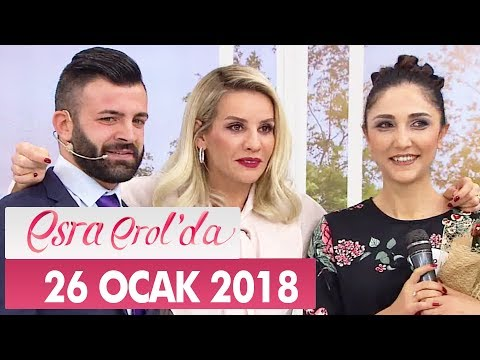 Esra Erol'da 26 Ocak 2018 Cuma - Tek Parça