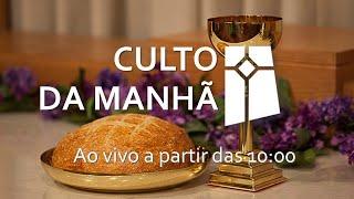 Culto Matutino - Ceia do Senhor (05/09/2021) #ippc #ipbpraiadacosta