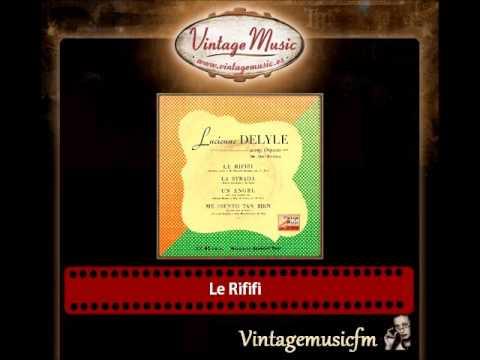 Lucienne Delyle & Aimé Barelli And His Orchestra – Le Rififi