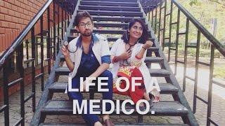Life of a Medico.