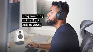 Why Programming is the Best Job in 2021