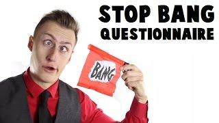 STOP BANG: A Sleep Apnea Questionnaire