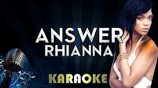 Rihanna - Answer | Official Karaoke Instrumental Lyrics Cover Sing Along