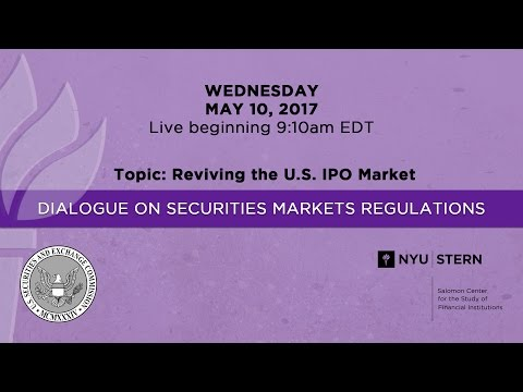 "SEC - NYU Stern Dialogue ""Reviving the U.S. IPO Market"""
