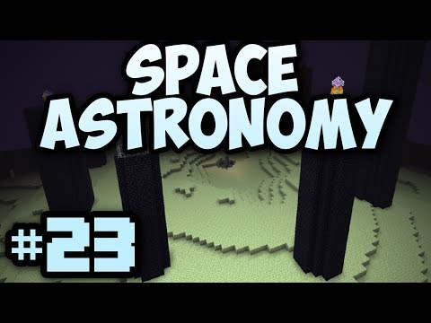 Minecraft- Space Astronomy [23] THE END?