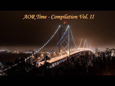 🎼AOR Time Compilation ♬ (Vol. 2)