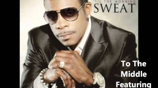 Keith Sweat - 'Til The Morning Album - To The Middle Feat. T-Pain (In stores 11.8.11)