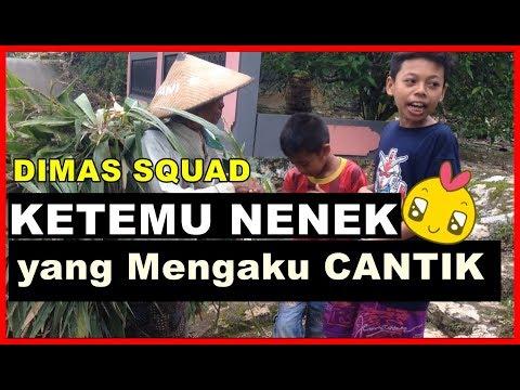 DIMAS Squad dan NENEK yang Mengaku CANTIK (Hajar Pamuji)