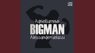 Adriel Barreto, Alessander Gelassi - Big Man image