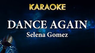 Selena gomez - dance again | karaoke lyrics instrumental for more songs with subscribe to megakaraokesongs: http://bit.ly/2...