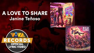 A Love To Share - Janine Teñoso [Official Lyric Video] | Rico Blanco Songbook